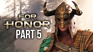 FOR HONOR Walkthrough Part 5 - SEXY FEMALE VIKING ??  - CHAPTER 2 (Single Player Campaign)