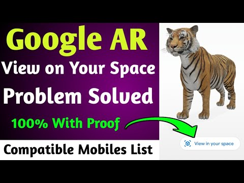 Google 3d Ar Tiger View On Your Space Problem Solved Compatible Mobiles List Google 3d Animal Ar Youtube