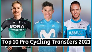Top 10 Pro Cycling Rider Transfers for 2021 | ft. Chris Froome, Wilco Kelderman & Tom Pidcock