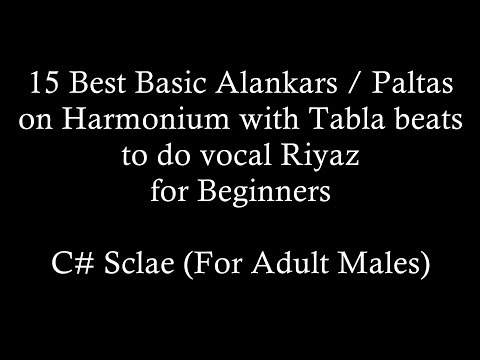 15 Best Basic Alankars on Harmonium with Tabla beats to Riyaz ( C# Major Scale for adult males )