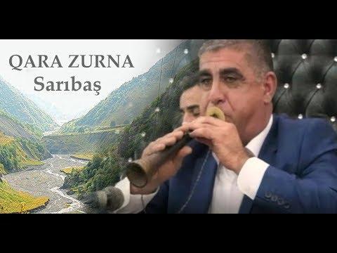 QARA ZURNA - Super oyun havasi -Saribash & Sheki reqsi
