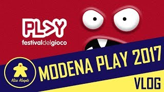 Miss Meeple's Vlog #1 - Modena Play 2017
