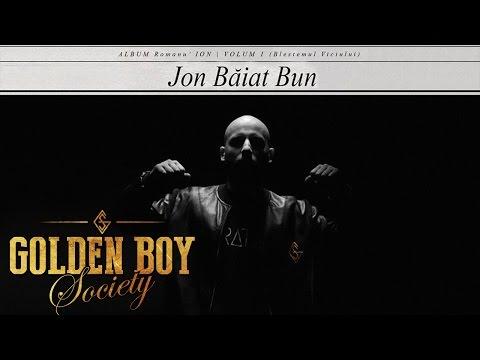 Jon Baiat Bun feat. Don Baxter & Alex Velea - Baiat Bun   Piesa Oficiala