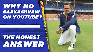 WHY no #AakashVani on YOUTUBE?   The HONEST answer   What's new with #AakashVani?