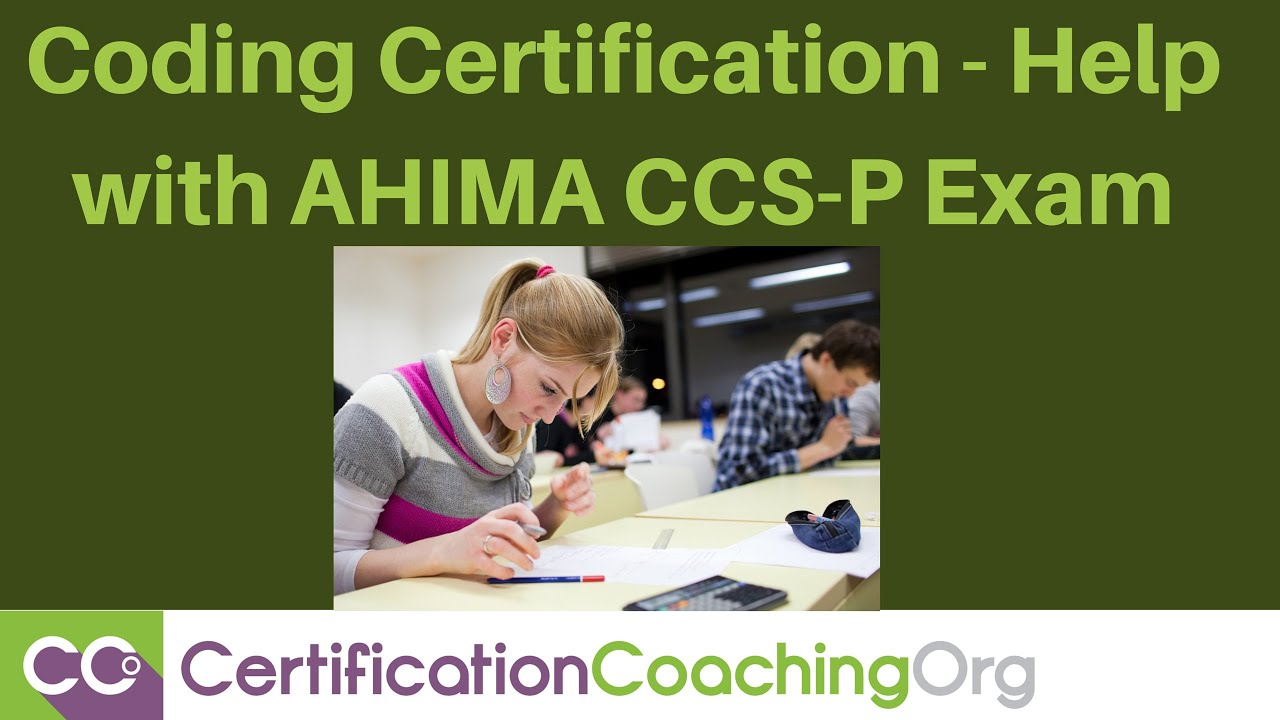 Coding certification help with ahima ccs p exam youtube 1betcityfo Gallery