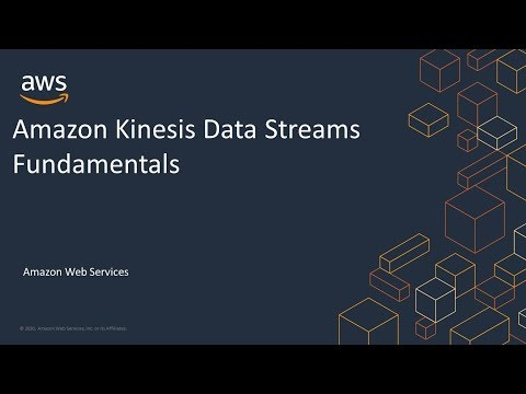 Amazon Kinesis Data Streams Fundamentals