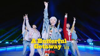 Download BTS (방탄소년단) 'Permission to Dance' @ A Butterful Getaway with BTS