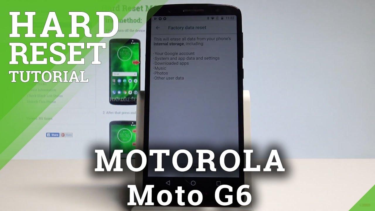 Factory Reset MOTOROLA Moto G6 Plus - HardReset info
