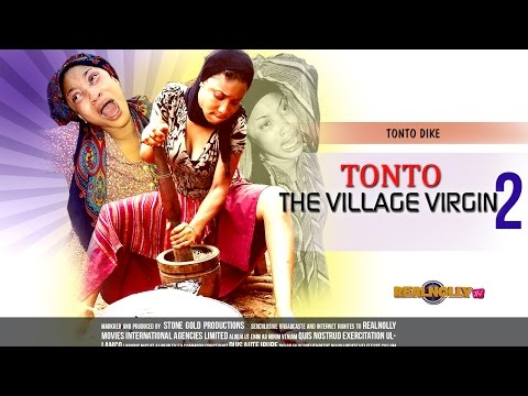 Latest Nigerian Nollywood Movies - Tonto The Village Virgin 2