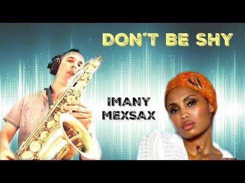 Don´t be so shy (Imany - Filatov & Karas Remix) Tenor Sax