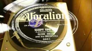 Sleepy Time Gal - Glenn Miller And His Orchestra (Vocalion)