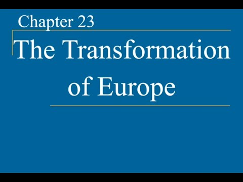 AP World History - Ch. 23 - Transformation of Europe (Part 1)