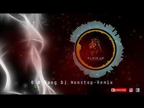 OLD Song Dj Nonstop Remix