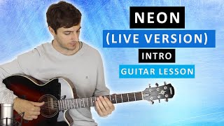 neon by john mayer | live intro | guitar lesson/tabs
