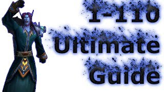 Wow: 1-110 Ultimate Leveling Guide