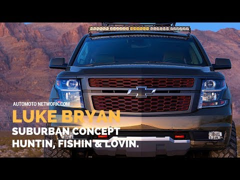 Luke Bryan Suburban Concept Chevrolet With Added Functionality.