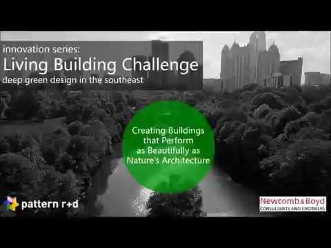 Innovation Series 2: The Living Building Challenge