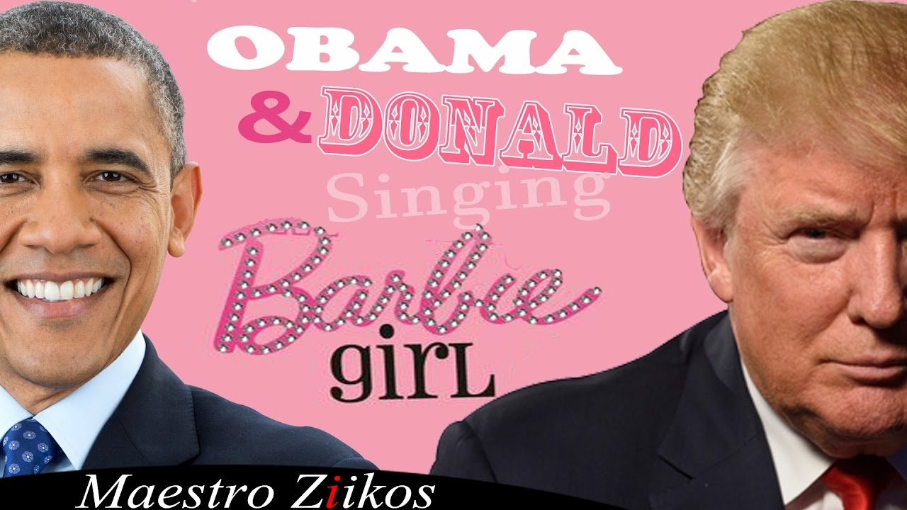 Donald Trump And Barack Obama Singing Barbie Girl By Aqua - Remix 36 ...