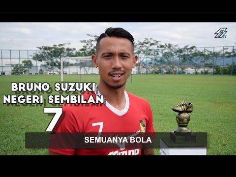 RAKAN SEPASUKAN SAYA : Bruno Suzuki (Negeri Sembilan FA)