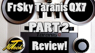 frsky taranis q x7 review part 2