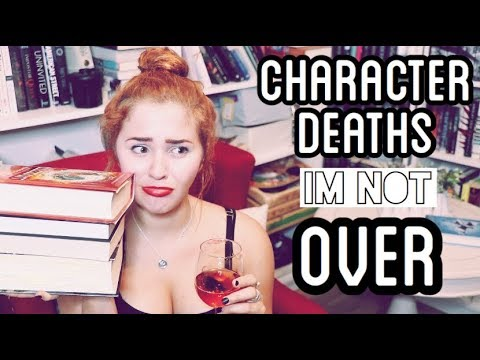 BOOK CHARACTER DEATHS I'M NOT OVER