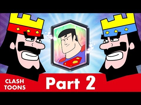 Superman in Clash Royale (Part 2) || Clash Toons