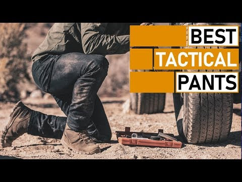 5 Best Tactical Pants You Need to See