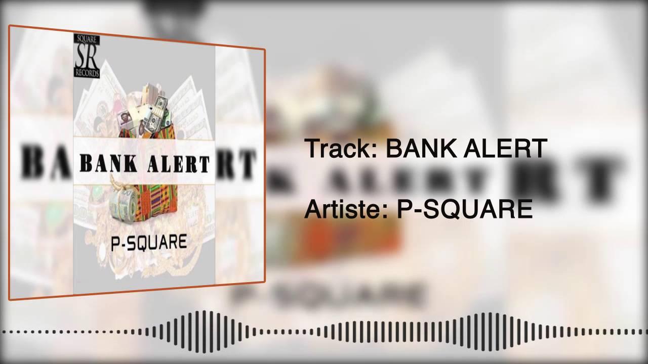 psquare-bank-alert-official-audio-psquarevevo