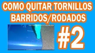 Video COMO QUITAR TORNILLOS BARRIDOS/RODADOS #2 | Los tutos de nilson | Tornillo barrido | tornillo rodado download MP3, 3GP, MP4, WEBM, AVI, FLV Oktober 2018