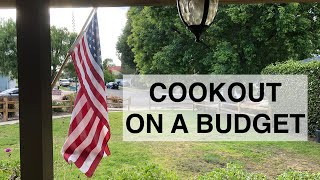 Festive   Inexpensive Summer Cookout Menu (prep With Me)