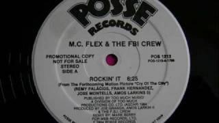 M.C Flex & The FBI Crew - Rockin