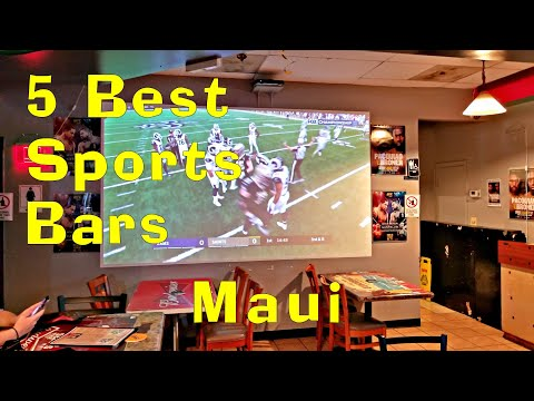 5 Best Sports Bars Lahaina Maui. Excellent Bar Food. Lots Of TV's.