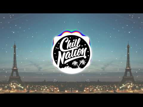 The Chainsmokers - Paris (Chill Nation)