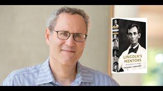 Michael Gerhardt on Lincoln's Mentors