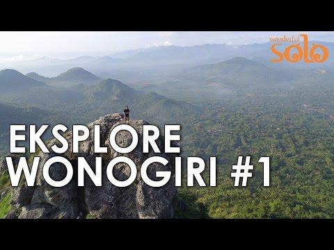 Explore Wonogiri Part 1 - Raja Ampat Van Solo: Gunung Besek, Bukit Cumbri, Puncak Secokro