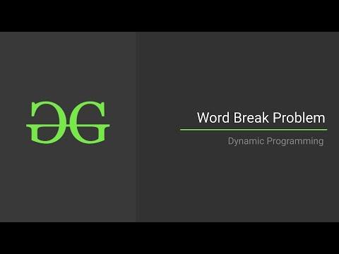 Word Break Problem | Dynamic Programming | GeeksforGeeks