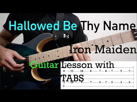 Hallowed Be Thy Name - Iron Maiden: Guitar Lesson With ON SCREEN TABS - Intro/Chords/Harmony