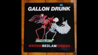Gallon Drunk - Look at that Woman