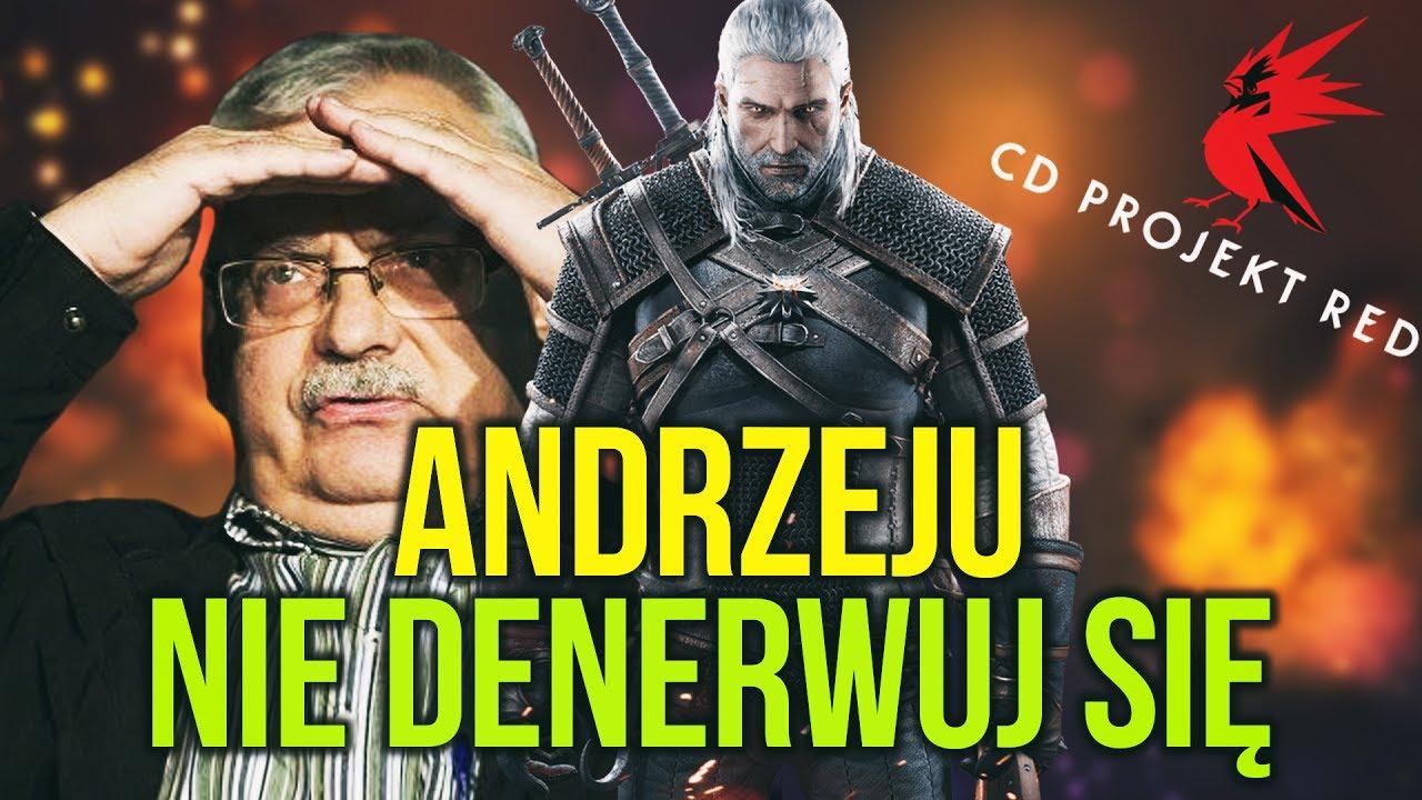 Andrzeju Nie Denerwuj Się! Czyli Sapkowski Kontra CD Project