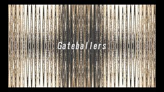 Gateballers『「The all」=「poem」』Music Video(2018)