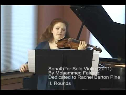 Sonata for Solo Violin by Mohammed Fairouz, mvnts 2 and 3