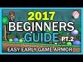 Terraria Beginner's Guide 2017 - Easy early game Armor