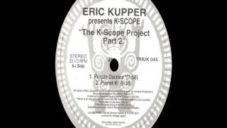 Eric Kupper Presents K-Scope - Planet K