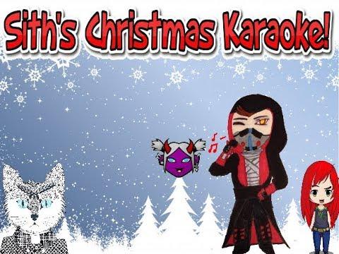 Sith Karaoke Time! Christmas Songs!
