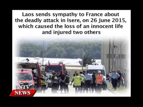 Lao NEWS on LNTV: Laos sends sympathy to France about the deadly attack in Isere,2/7/2015