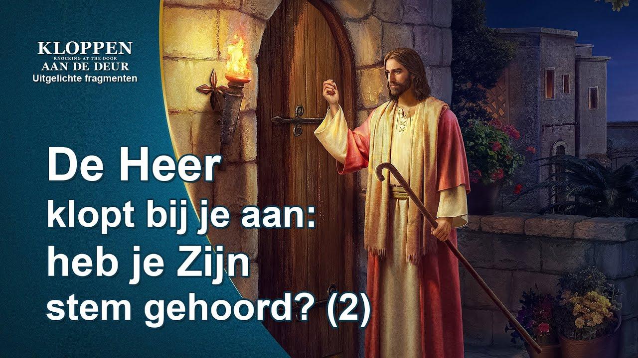 De Heer klopt bij je aan: zul je Zijn stem herkennen? (2)