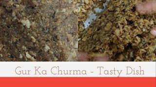 Gur ka Churma | Rajasthani/Haryanvi Churma Recipe | Hello Friend TV
