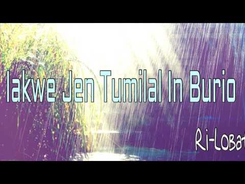 Jen tumilal in buruo   Ri-Lobat   Marshallese Song
