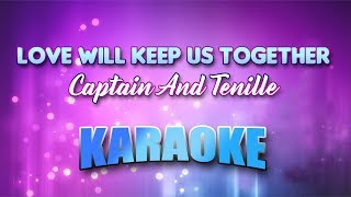 Captain And Tenille - Love Will Keep Us Together (Karaoke version with Lyrics)