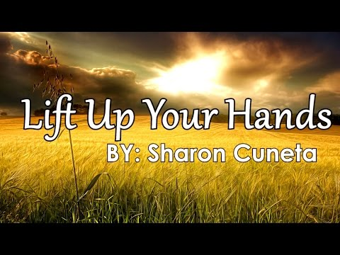 Sharon Cuneta — Lift Up Your Hands [Official Lyric Video]